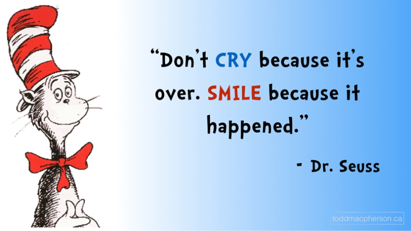 Seuss_dont-cry-because-its-over