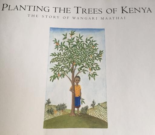 Planting the trees of Kenya - Wangari Maathai
